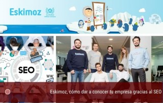 Eskimoz, cómo dar a conocer tu empresa gracias al SEO
