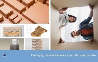 Packaging, recomendaciones y tipos de cajas de cartón