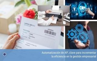 Automatización de AP, clave para incrementar la eficiencia en la gestión empresarial