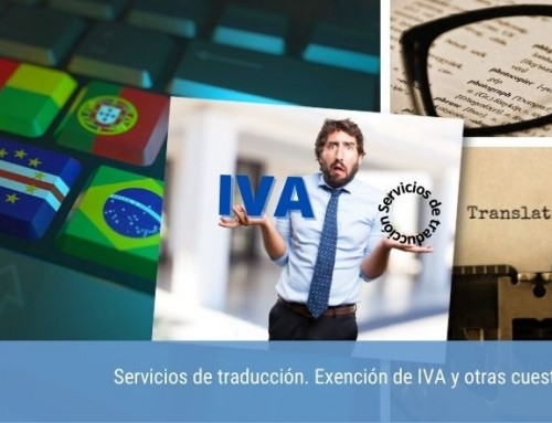 Servicios de traducción. Exención de IVA y otras cuestiones