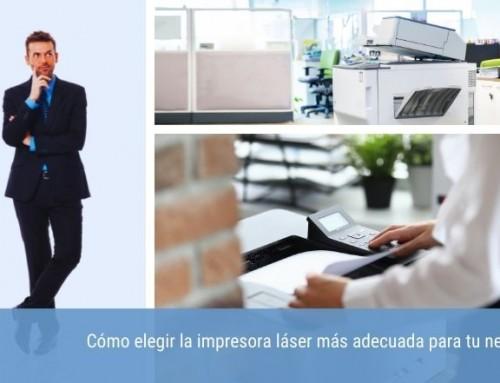 Cómo elegir la impresora láser más adecuada para tu negocio