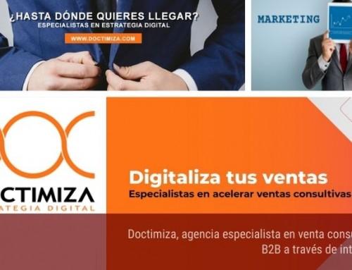 Doctimiza, agencia especialista en venta consultiva B2B a través de internet